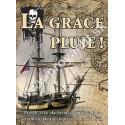 La Grace pluje!